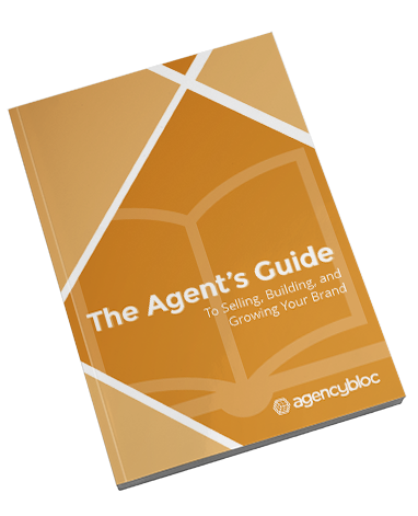 Insurance Agency's Guide to Selling, Building, and Growing Your Brand