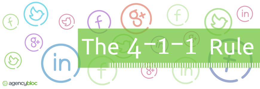 The 4-1-1 Rule for Social Media