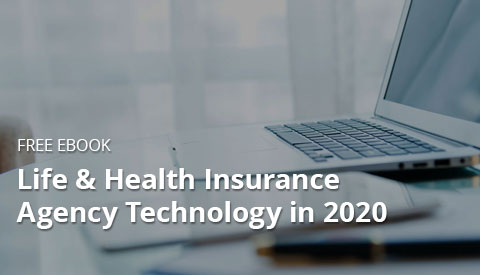 [eBook] Life & Health Insurance Agency Technology in 2020