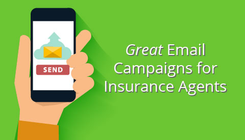 Examples of Great Email Campaigns for Insurance Agents