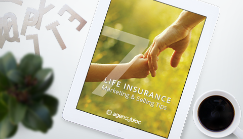[eBook] 7 Life Insurance Marketing & Selling Tips