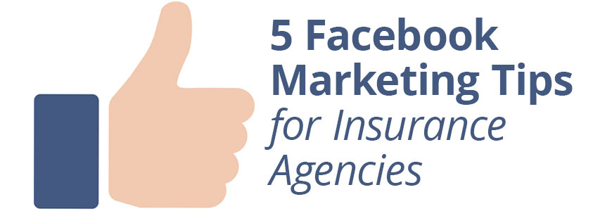 Facebook Tips for Insurance Agencies