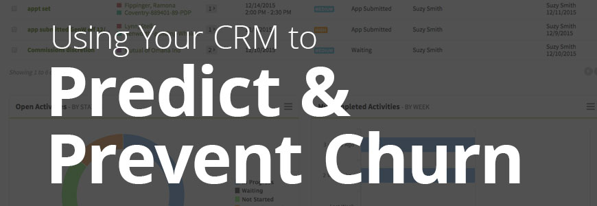How to use your CRM to predict and prevent churn