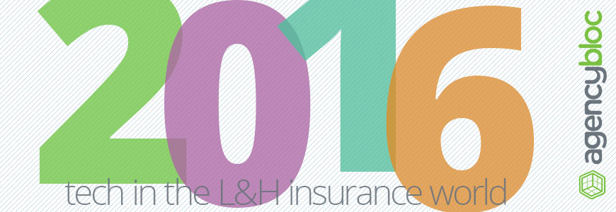 2016 insurance technology for life and health agencies