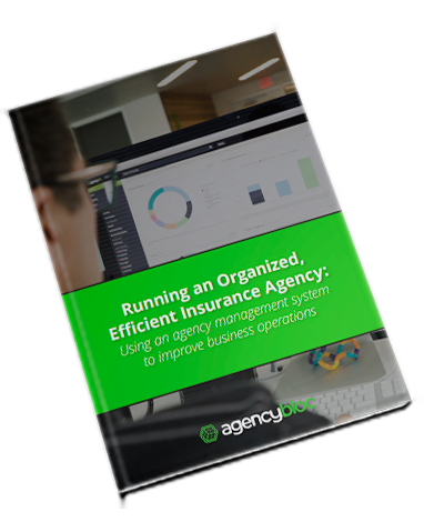 [Free Guide] Running an Organized, Efficient Insurance Agency