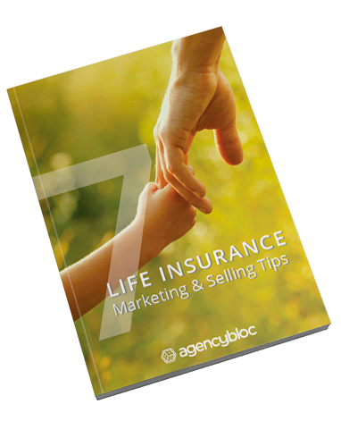 7 Life Insurance Marketing & Selling Tips