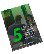 5 Steps for Selecting the Right Agency Management System for Your Agency