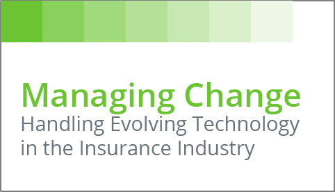 [Infographic] Managing Change: Handling Evolving Technology in the Insurance Agency