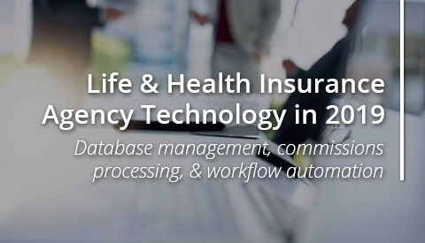 [eBook] Life & Health Insurance Agency Technology in 2019