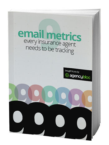 9 Email Metrics Every Insurance Agent Needs To Be Tracking