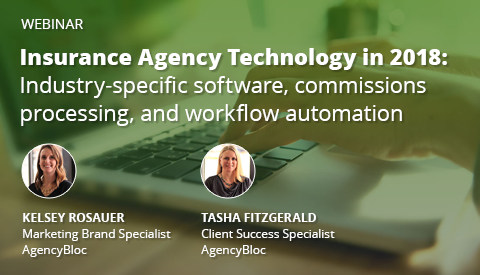 [Webinar] Insurance Agency Technology in 2018: Industry-specific software, commissions processing, and workflow automation