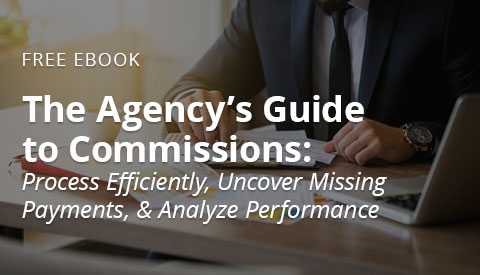 [Free eBook] The Agency's Guide to Commissions: Process Efficiently, Uncovering Missing Payments, & Analyze Performance
