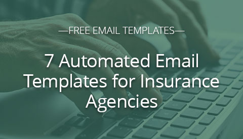 [Downloadable Templates] 7 Automated Email Templates for Insurance Agencies