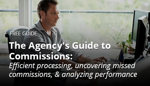 [eBook] The Agency's Guide to Commissions: Efficient processing, uncovering missed commissions, & analyzing performance