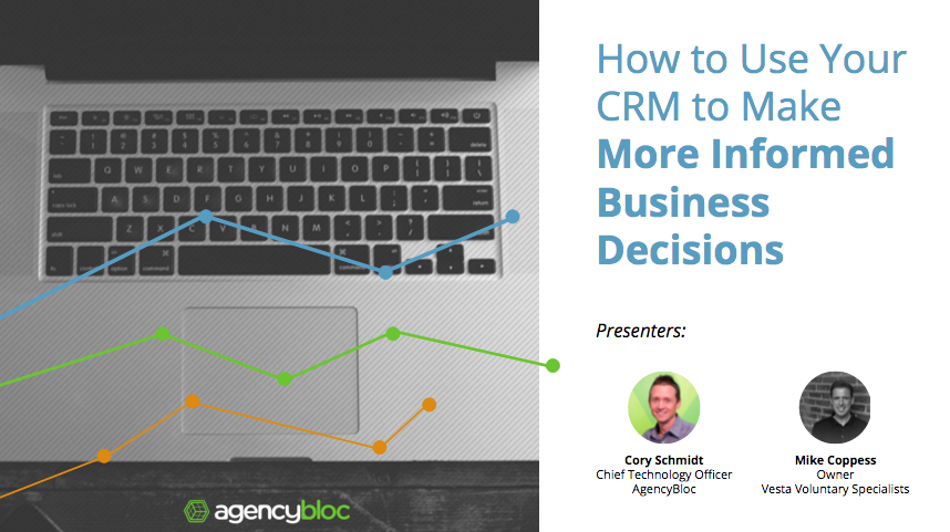 How to Use Your CRM to Make More Informed Business Decisions