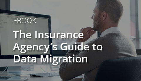 [eBook] The Insurance Agency's Guide to Data Migration