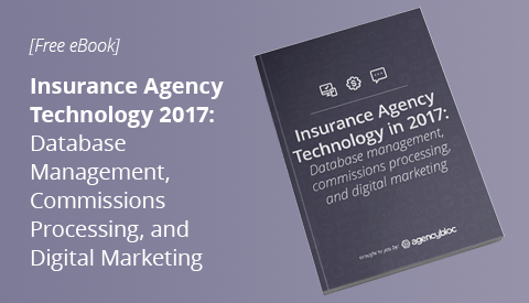 [eBook] Insurance Agency Technology: Database management, commissions processing, and digital marketing