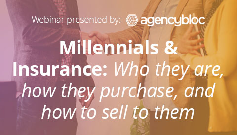 [Webinar] Millennials & Insurance: Who they are, how they purchase, and how to sell to them