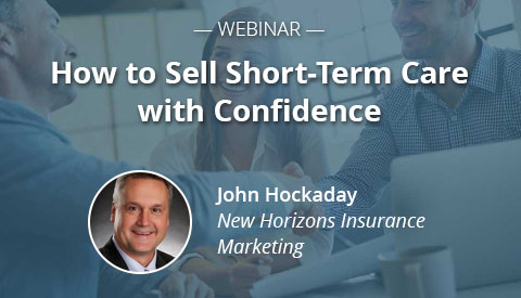 [Webinar] How to Sell Short-Term Care with Confidence