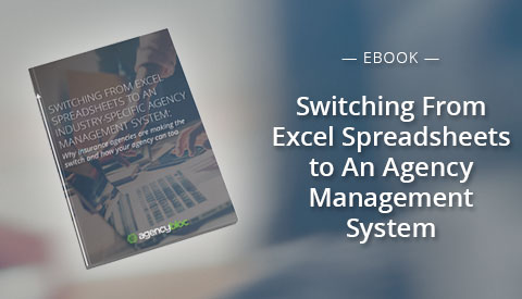 [eBook] Switching from Excel Spreadsheets to an Industry-Specific Agency Management System: How and Why