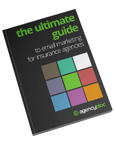 Ultimate Guide to Email Marketing for Insurance Agencies