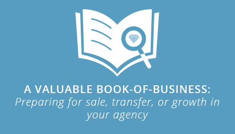 [eBook] A Valuable Book of Business: Preparing for sale, transfer, or growth in your agency