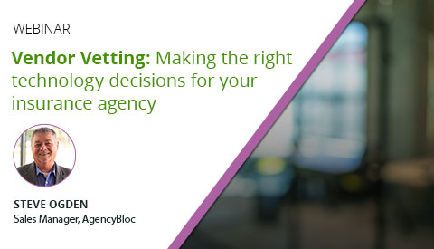 [Webinar] Vendor Vetting: Making the right technology decisions for your insurance agency
