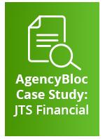 AgencyBloc Case Study: JTS Financial