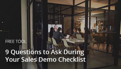 [Downloadable] 9 Questions to Ask During Your Sales Demo Checklist