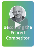 [Webinar] Becoming the Feared Competitor