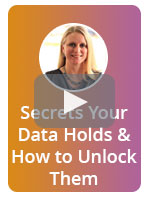The Secrets Your Data Holds & How to Unlock Them! Webinar