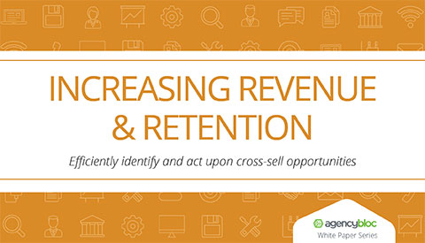 [White Paper] Increasing Revenue & Retention: Efficiently identify and act upon cross-sell opportunities