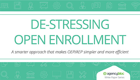 [White Paper] De-Stressing Open Enrollment: A smarter approach that makes OEP/AEP simpler and  more efficient