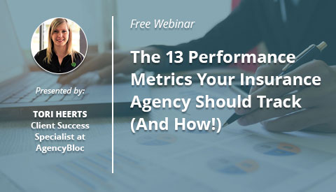 [Webinar] The 13 Metrics Your Insurance Agency Should Track (And How!)