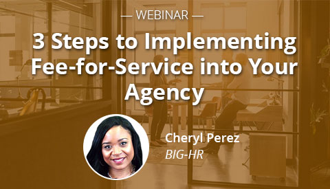 [Webinar] 3 Steps to Implementing Fee-for-Service into Your Agency