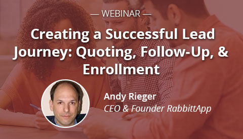 [Webinar] Creating a Successful Lead Journey: Quoting, Follow-Up, & Enrollment