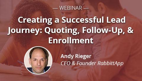 [Webinar] Creating a Successful Lead Journey: Quoting, Follow-Up, & Enrollment