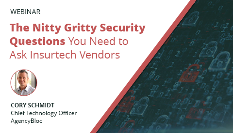 [Webinar] The Nitty Gritty Security Questions You Need to Ask Insurtech Vendors