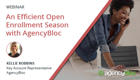 [Webinar] An Efficient Open Enrollment Season with AgencyBloc From Acquiring Leads to Client Retention