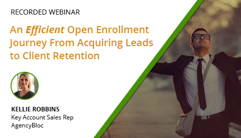 [Webinar] An Efficient Open Enrollment Journey From Acquiring Leads to Client Retention