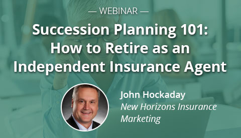 [Webinar] Succession Planning 101: How to Retire as an Independent Insurance Agent