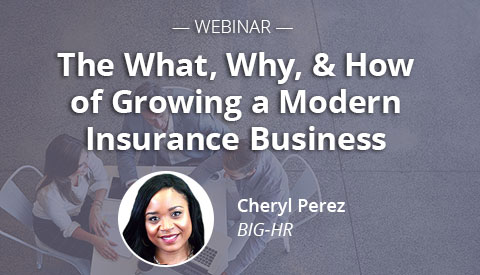 [Webinar] The What, Why, & How of Growing a Modern Insurance Business